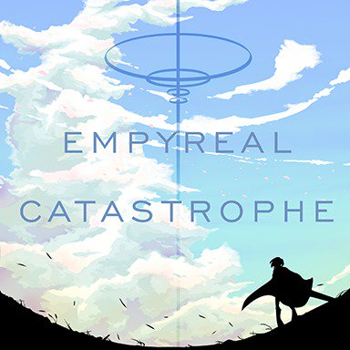 EMPYREAL CATASTROPHE